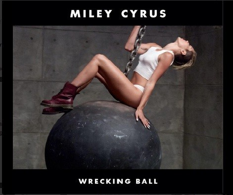 "Miley Cyrus ""Wrecking Ball"" 